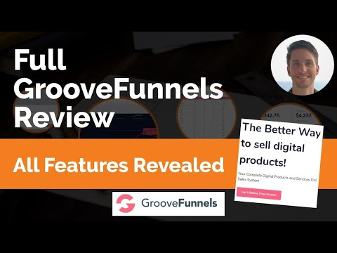 Full Groove Funnels Review | All Features of GrooveSell, GroovePages, etc. Revealed