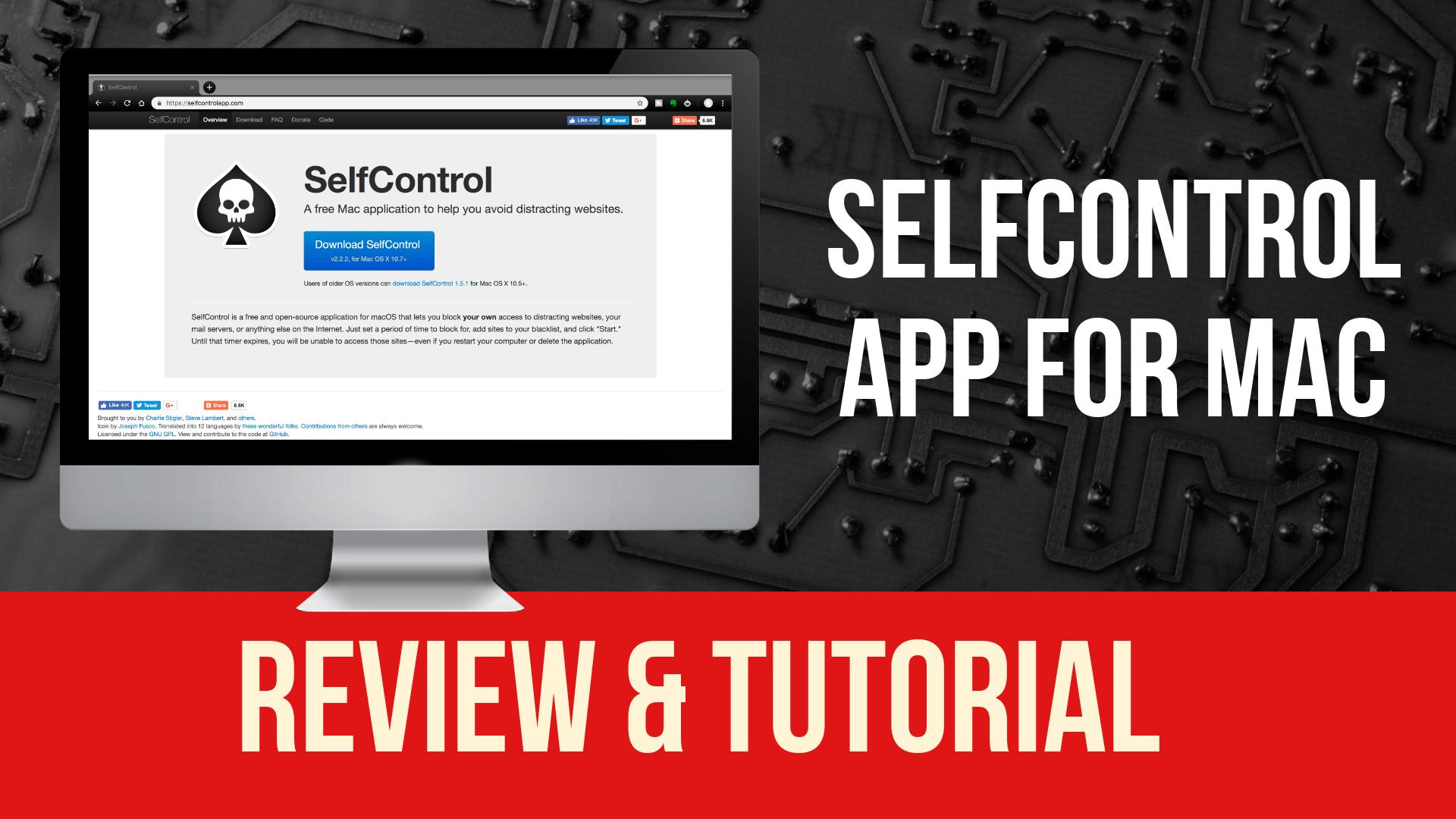 Selfcontrol App Tutorial