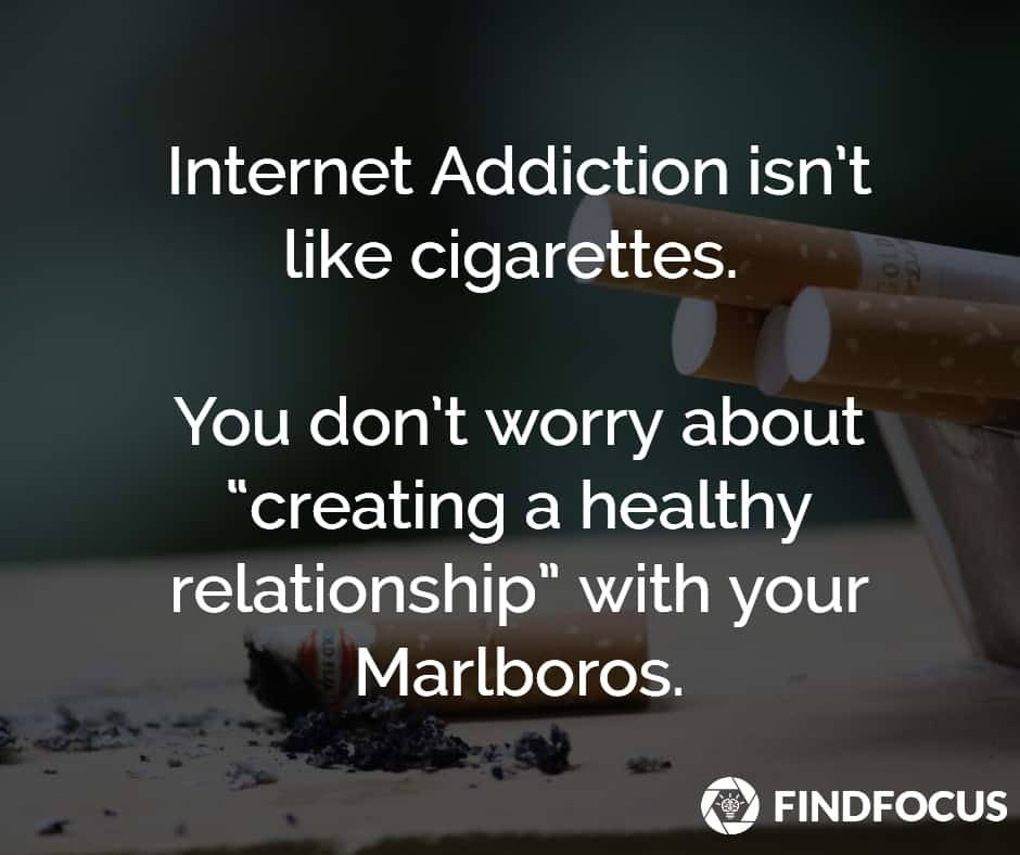 Internet_Addiction Is Not Like Cigarettes