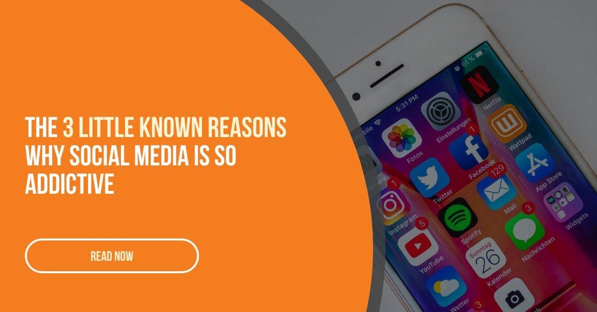 Why Social Media Is so Addictive