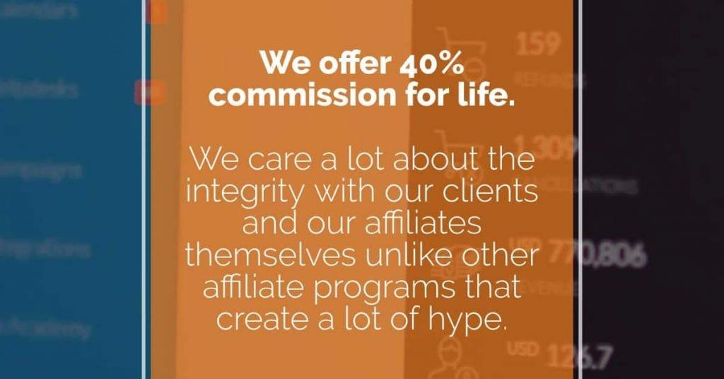 Kartra offers 40 percent affiliate commissions.