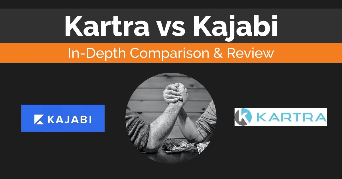 Kartra vs Kajabi Comparison