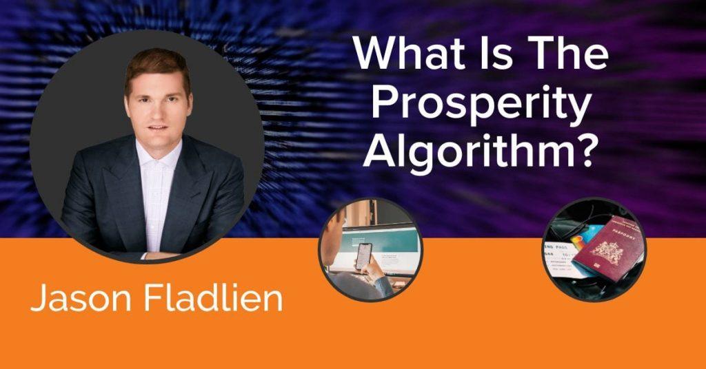 Jason Fladlien - Prosperity Algorithm