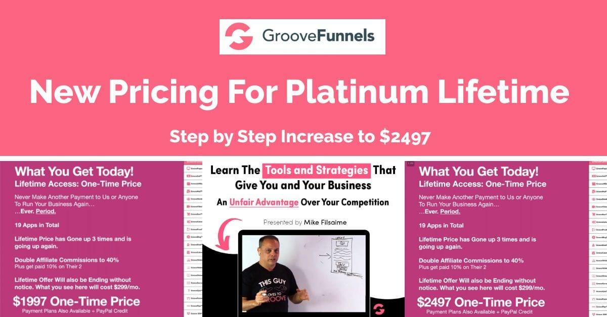GrooveFunnels Platinum Lifetime Price Increases Soon